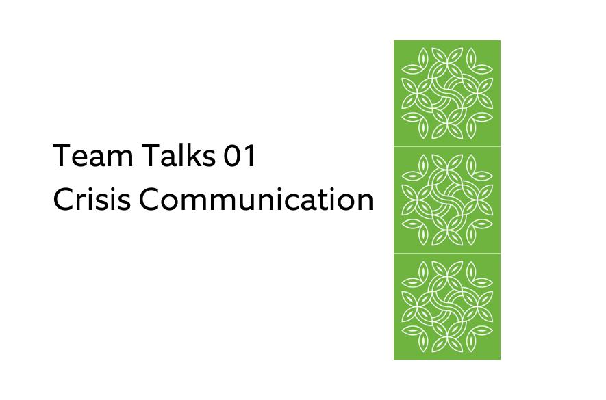 team talks 01 crisis communication